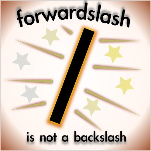Difference Between Slash and Backslash